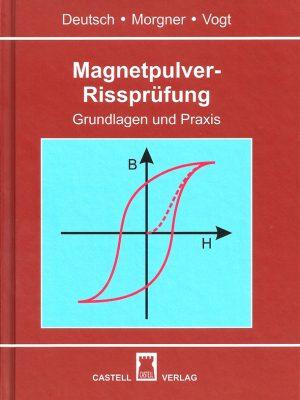Magnetpulver-Rissprüfung